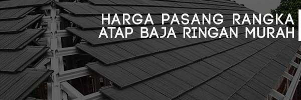 harga atap baja ringan,harga atap baja ringan per meter persegi,harga atap baja ringan per m2,harga atap baja ringan galvalum